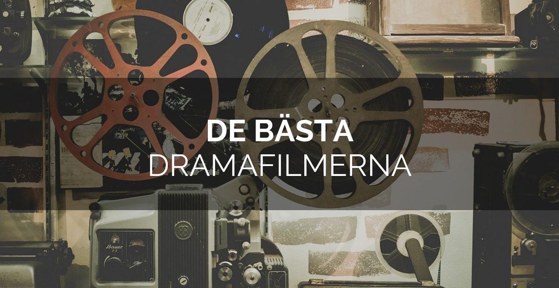 De bästa dramafilmerna genom tiderna