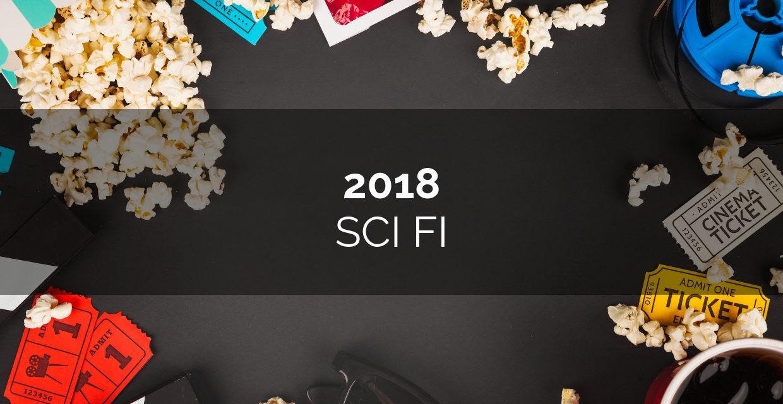 Sci Fi movies 2018